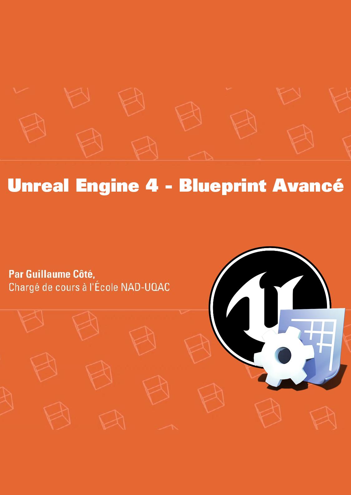 Unreal Engine 4, Blueprint avancé