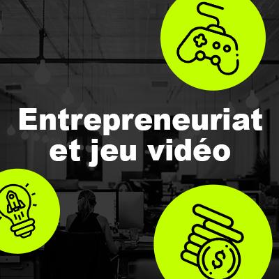 Entreprenariat et studio de jeux indépendants