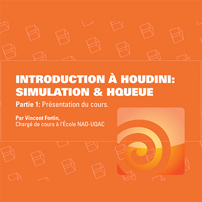 Introduction à Houdini : Simulation & HQueue